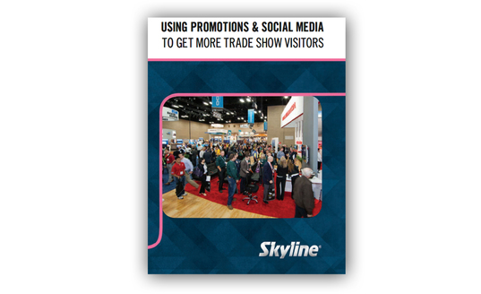 Using Promotions & Social Media To Get More Trade Show Visitors