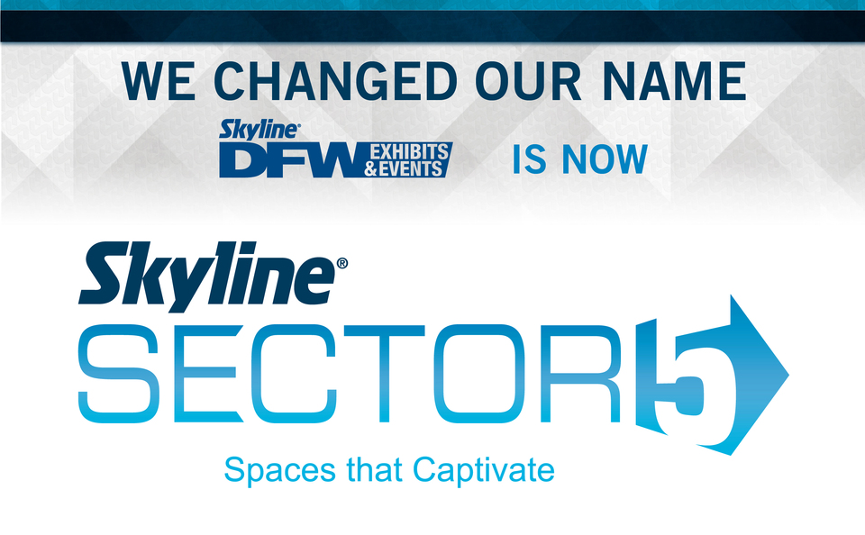 Skyline DFW changed its name to Skyline Sector 5