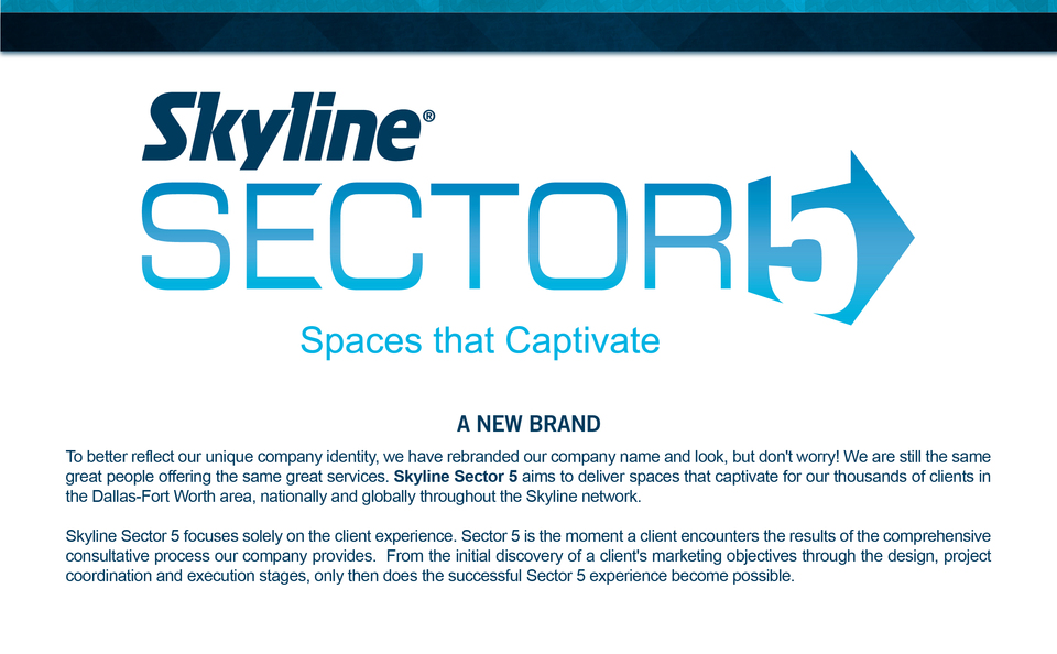 Skyline Sector 5 brand story