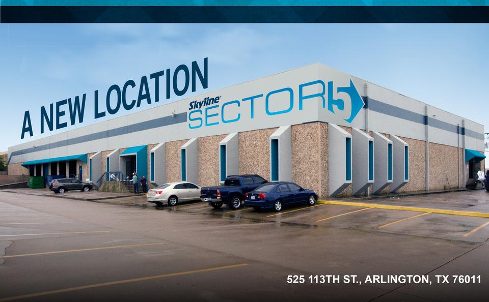 Skyline Sector 5 new location: 525 113th St., Arlington, TX 76011