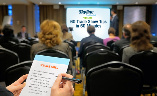 Register for Skyline Exhibits Utah Free Lunch and Learn Seminars Covering Great Trade Show Ideas