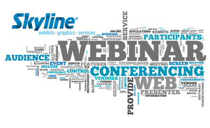 Skyline Las Vegas Offers Free Educational Trade Show Webinars Containing Tips on Maximizing your Trade Show ROI
